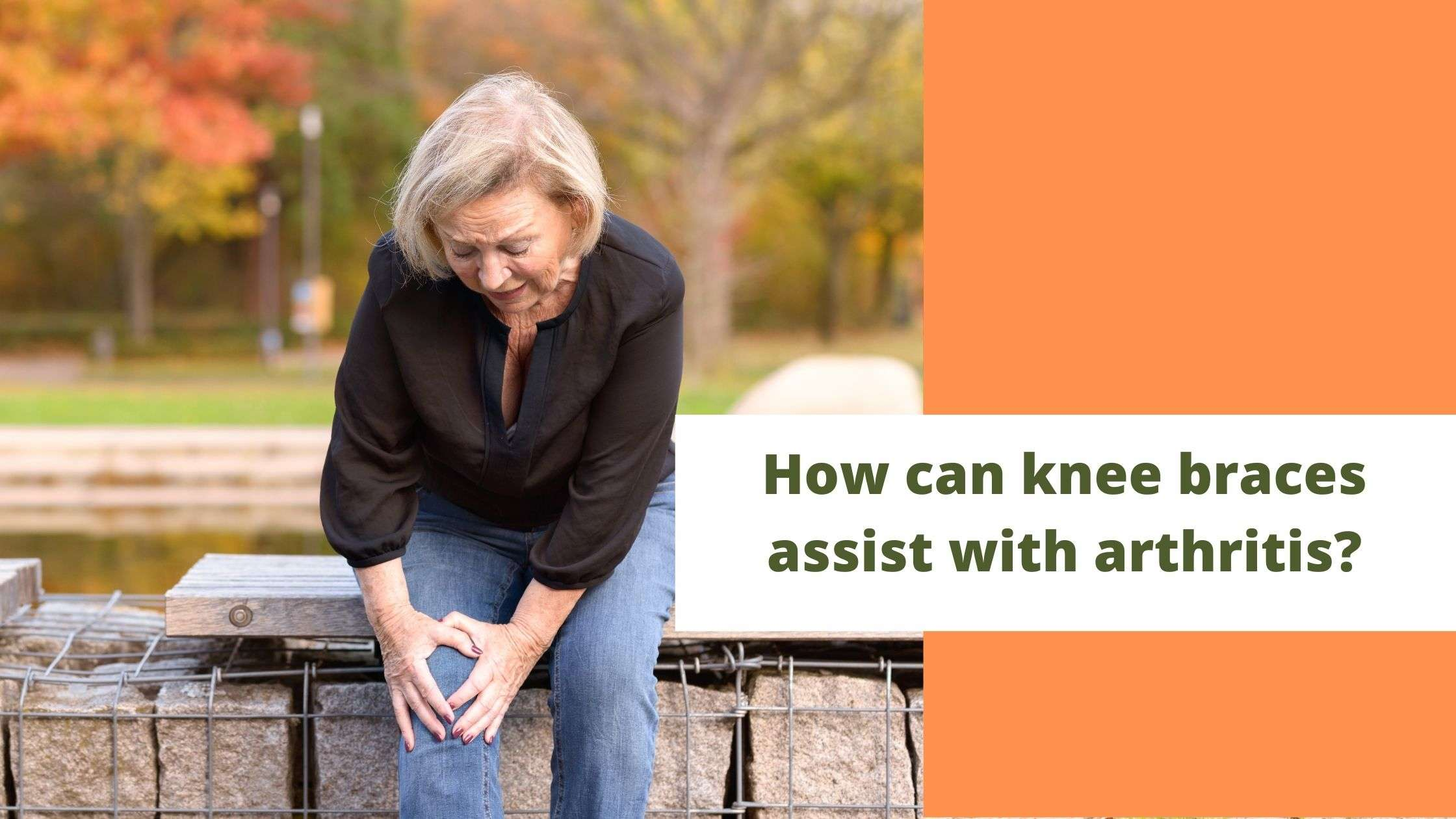 How can knee braces assist with arthritis?