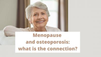 Menopause and osteoporosis: what is the connection?